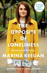 The Opposite of Loneliness 1st Edition 9781476753614 147675361X