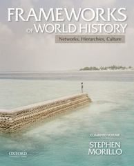 Frameworks of World History 1st Edition 9780199987795 0199987793