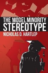 The Model Minority Stereotype 1st Edition 9781623963583 1623963583