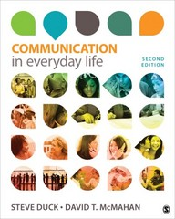Communication in Everyday Life 2nd Edition 9781452259789 145225978X