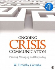 Ongoing Crisis Communication 4th Edition 9781452261362 1452261369