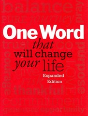 One Word That Will Change Your Life, Expanded Edition 2nd Edition 9781118809426 1118809424