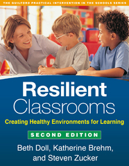 Resilient Classrooms 2nd Edition 9781462513345 1462513344