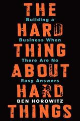 The Hard Thing about Hard Things 1st Edition 9780062273208 0062273205
