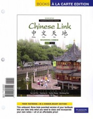 Chinese Link: Beginning Chinese, Simplified Character Version, Level 1/Part 1, Books a la Carte Plus MyChineseLab (one semester) -- Access Card Package 2nd Edition 9780205991952 0205991955