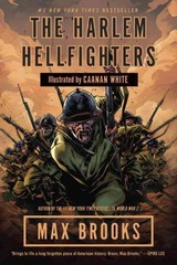The Harlem Hellfighters 1st Edition 9780307464972 0307464970