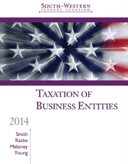 South-Western Federal Taxation 2014 -- Taxation of Business Entities 17th Edition 9781285424514 1285424514