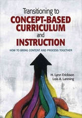 Transitioning to Concept-Based Curriculum and Instruction 1st Edition 9781452290195 1452290199
