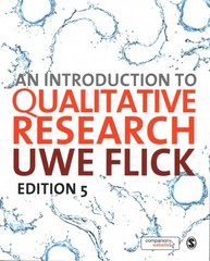 An Introduction to Qualitative Research 5th Edition 9781446267790 1446267792