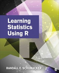 Learning Statistics Using R 1st Edition 9781452286297 1452286299