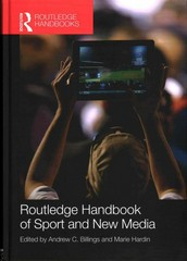 Routledge Handbook of Sport and New Media 1st Edition 9781136292132 1136292136