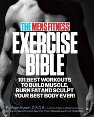 The Men's Fitness Exercise Bible 1st Edition 9780989594011 0989594017