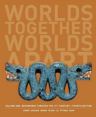 Worlds Together, Worlds Apart 4th Edition 9780393922080 0393922081