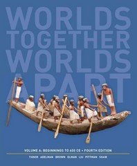 Worlds Together, Worlds Apart 4th Edition 9780393922103 0393922103