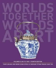 Worlds Together, Worlds Apart 4th Edition 9780393922110 0393922111