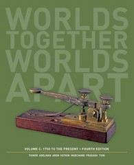 Worlds Together, Worlds Apart 4th Edition 9780393922127 039392212X