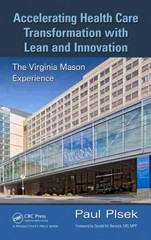 Accelerating Health Care Transformation with Lean and Innovation 1st Edition 9781482203844 1482203847