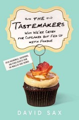 The Tastemakers 1st Edition 9781610393157 1610393155
