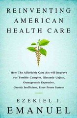 Reinventing American Health Care 1st Edition 9781610393454 1610393457