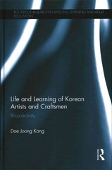 Life and Learning of Korean Artists and Craftsmen 1st Edition 9780415856775 0415856779