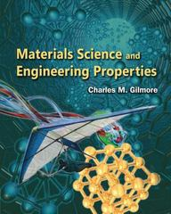Materials Science and Engineering Properties 1st Edition 9781111988609 1111988609