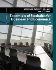 Essentials of Statistics for Business and Economics 7th Edition 9781285969626 1285969626