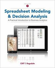 Spreadsheet Modeling and Decision Analysis 7th Edition 9781285969701 1285969707