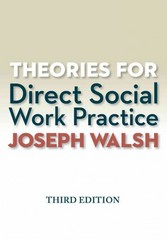 Theories for Direct Social Work Practice (Book Only) 3rd Edition 9781285750248 1285750241