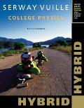 College Physics  Hybrid (with Enhanced WebAssign Homework and EBook LOE Printed Access Card for Multi Term Math and Science)