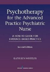 Psychotherapy for the Advanced Practice Psychiatric Nurse 2nd Edition 9780826110008 0826110002