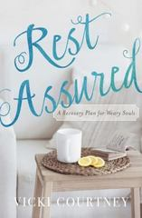 Rest Assured 1st Edition 9780849964923 084996492X