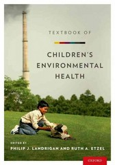 Textbook of Children's Environmental Health 1st Edition 9780199929573 0199929572