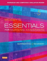 Workbook and Competency Evaluation Review for Mosby's Essentials for Nursing Assistants 5th Edition 9780323113212 0323113214