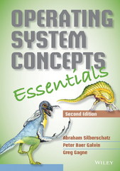 Operating System Concepts Essentials 2nd Edition 9781118844007 1118844009