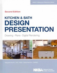 Kitchen & Bath Design Presentation 2nd Edition 9781118568743 1118568745