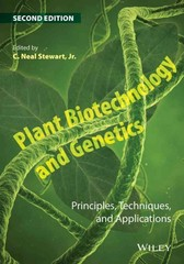 Plant Biotechnology and Genetics 2nd Edition 9781118819913 1118819918