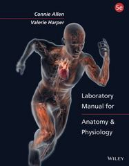 Laboratory Manual for Anatomy and Physiology, Binder Ready Version 5th Edition 9781118344408 1118344405