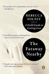 The Faraway Nearby 1st Edition 9780143125495 0143125494