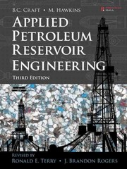 Applied Petroleum Reservoir Engineering 3rd Edition 9780133155587 0133155587