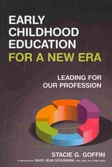 Early Childhood Education for a New Era 1st Edition 9780807754603 0807754609