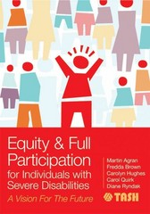 Equity and Full Participation for Individuals with Severe Disabilities 1st Edition 9781598572704 1598572709