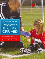 Heartsaver Pediatric First Aid CPR AED Student Workbook 1st Edition 9781616692605 161669260X