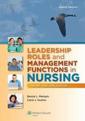 Leadership Roles and Management Functions in Nursing 8th Edition 9781451192810 1451192819