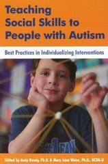Teaching Social Skills to People with Autism 1st Edition 9781606130117 1606130110