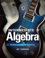 Intermediate Algebra 5th Edition 9780321868190 0321868196