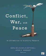 Conflict, War, and Peace; An Introduction to Scientific Research 1st Edition 9781452244495 1452244499