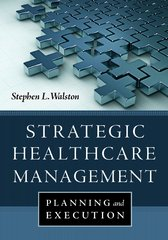 Strategic Healthcare Management 1st Edition 9781567936001 1567936008