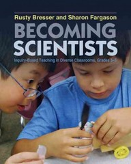 Becoming Scientists 1st Edition 9781571109958 1571109951