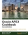Oracle APEX 4.2 Cookbook : Second Edition