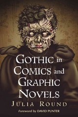 Gothic in Comics and Graphic Novels 0 9781476614328 1476614326